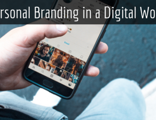 Personal Branding in a Digital World