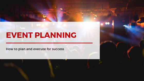Event Planning: How to Plan and Execute for Success