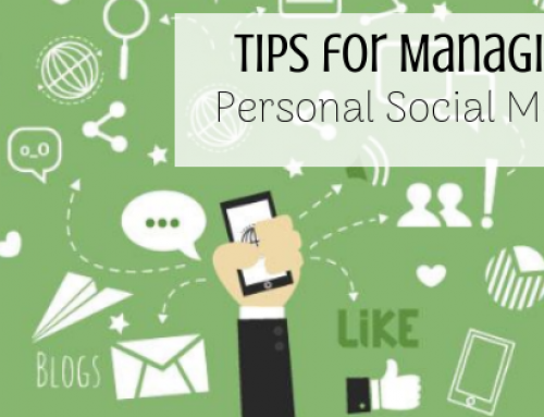 Tips for Managing Personal Social Media