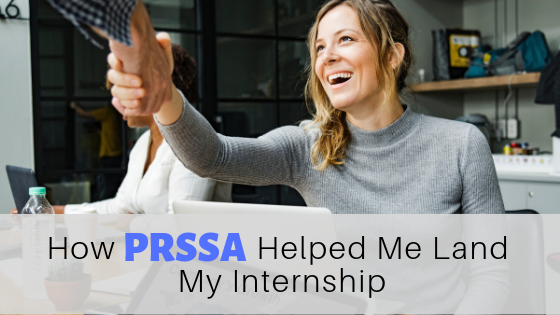 How PRSSA Helped Me Land My Internship