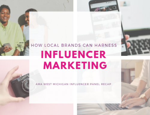 How Local Brands Can Harness Influencer Marketing: AMA West Michigan Influencer Panel Recap