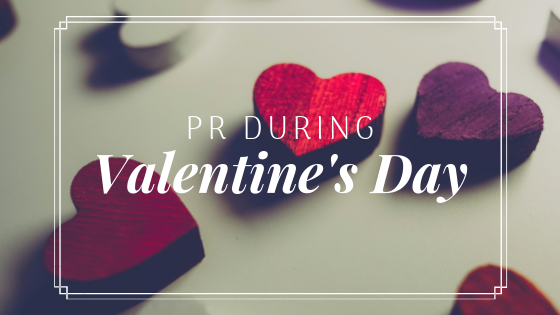 PR During Valentine's Day