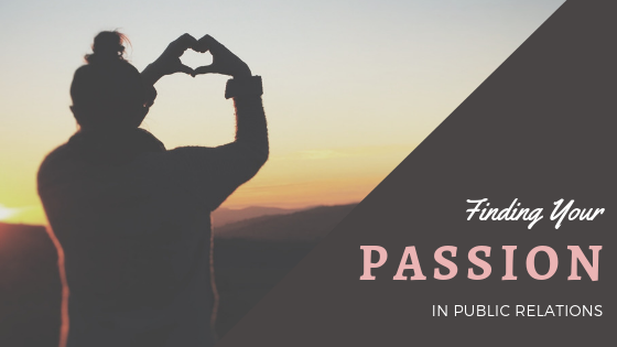 Finding Your Passion in Public Relations
