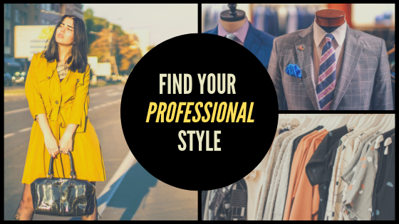 Find Your Professional Style