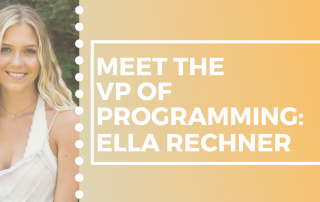Meet the VP of Programming: Ella Rechner