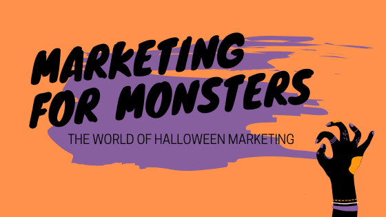 Marketing for Monsters: The World of Halloween Marketing