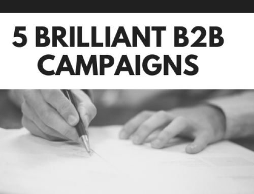 5 Brilliant B2B Campaigns