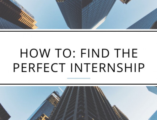 How to: Find the Perfect Internship