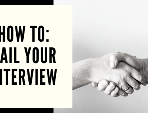 How to: Nail Your Interview
