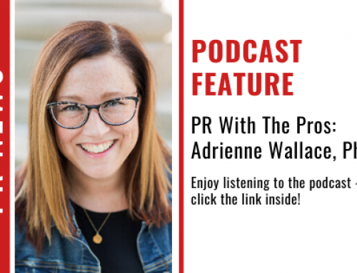 PR With The Pros: Adrienne Wallace, Ph. D.
