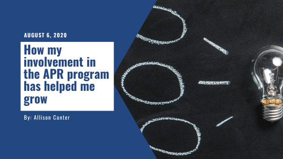 How my involvement in the APR program has helped me grow: Insights from Allison Canter