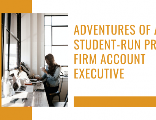 Adventures of a Student-Run PR Firm Account Executive