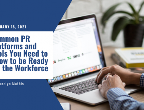 Common PR Platforms and Tools You Need to Know to be Ready for the Workforce
