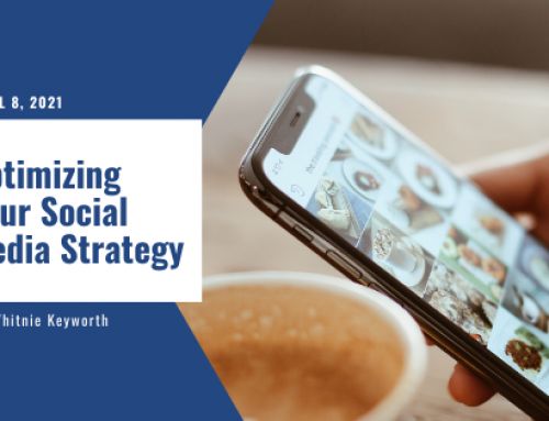 Optimizing Your Social Media Strategy