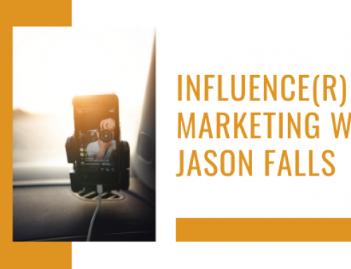 Influence(r) Marketing w/ Jason Falls