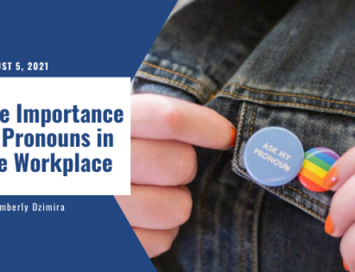 The Importance of Pronouns in the Workplace